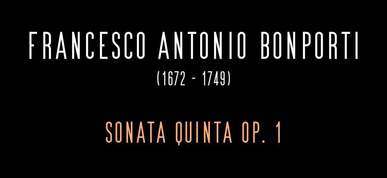 F. A. Bonporti - Sonata 5, op. 1_Moment